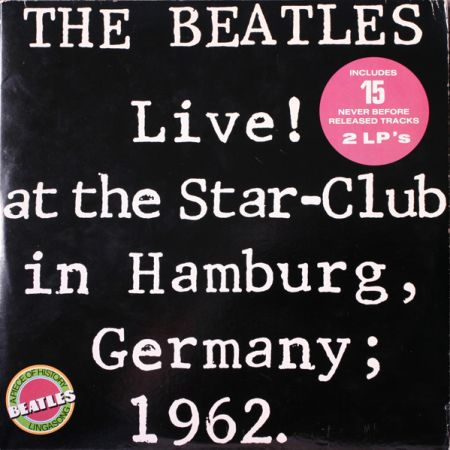 Обложка альбома The Beatles Live at the Star-Club in Hamburg, Germany, 1962